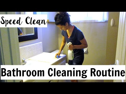 Speed Clean: Bathroom Cleaning Routine
