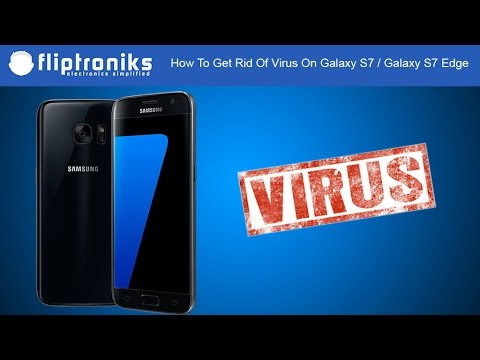 How To Get Rid Of Virus On Galaxy S7 / Galaxy S7 Edge - Fliptroniks.com
