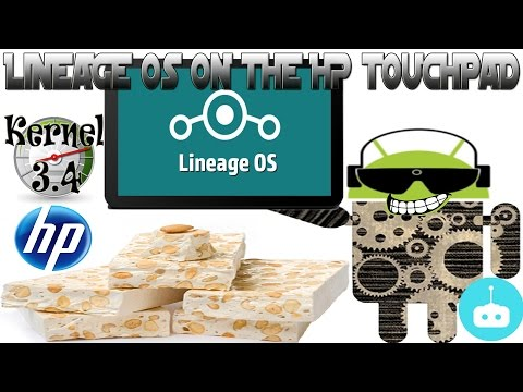 HP Touchpad | LineageOS 14.1 Android 7.1.2 Nougat Builds