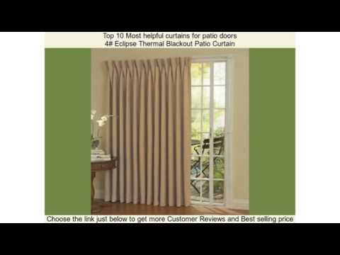 Top 10 Most helpful curtains for patio doors