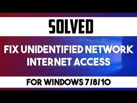 How To Fix Unidentified Network Windows and No Network Access in Windows