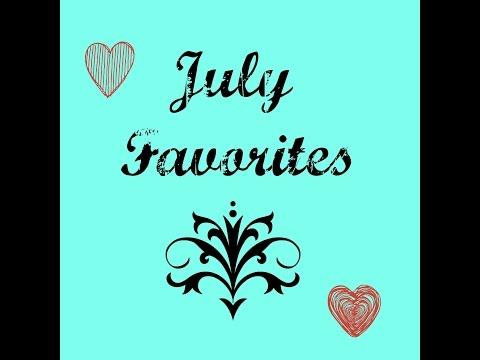 My July favs