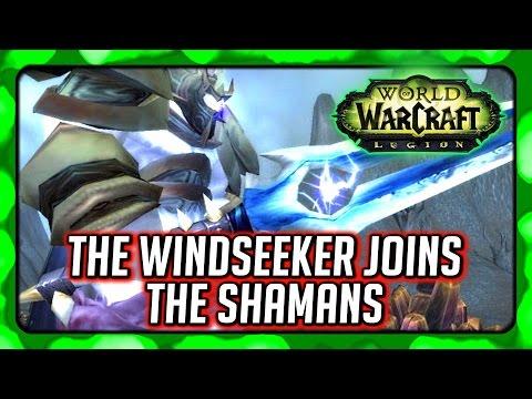 WOW Legion 🌟 Restore Thunderfury, Thunderaan the Windseeker Joins the Earthen Ring, Shaman Campaign