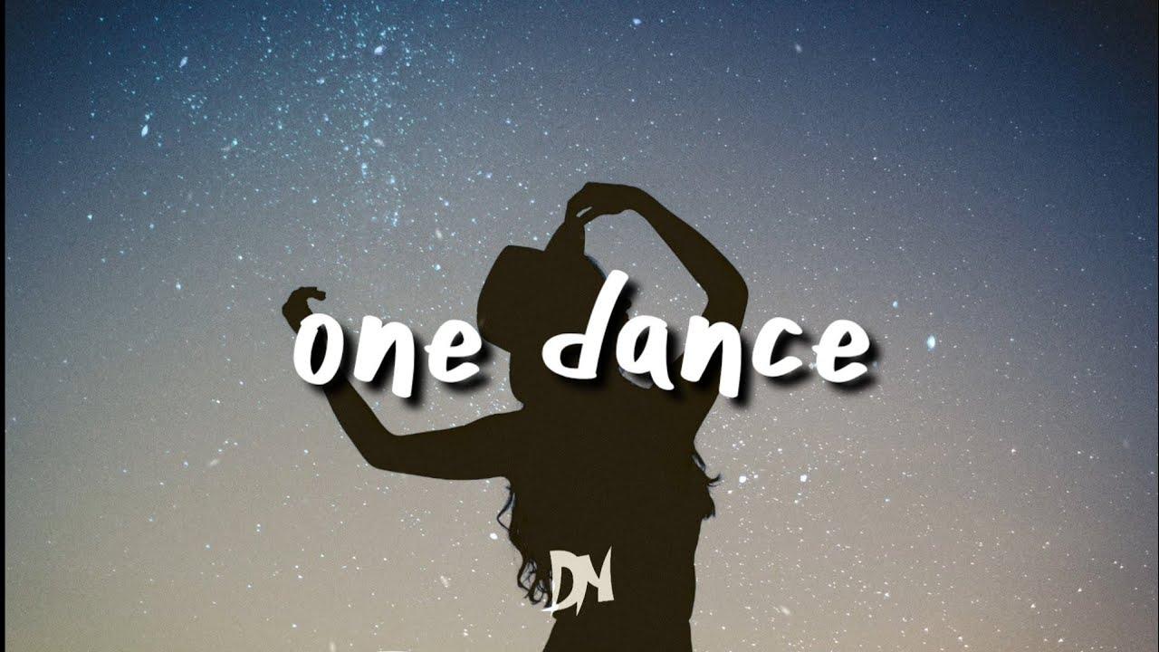 Drake - One Dance (Lyrics)