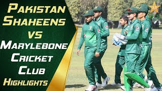 Pakistan Shaheens vs Marylebone Cricket Club Highlights | PCB