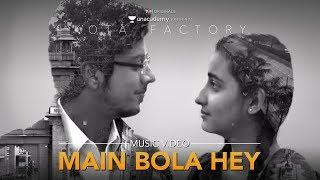 Main Bola Hey! | Kota Factory | Karthik Rao