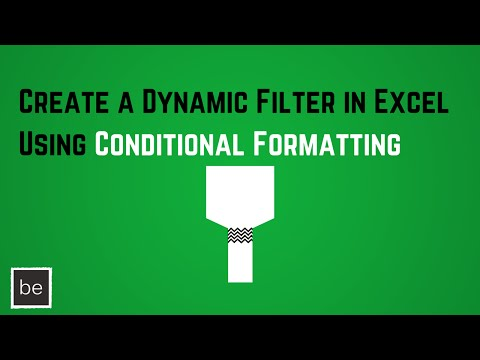 Create a Dynamic Filter in Excel Using Conditional Formatting