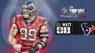 03 Jjwatt De Texans Top 100 Players Of 2016