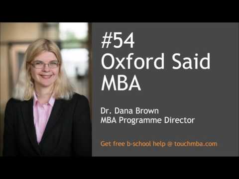 Oxford Said MBA Admissions Interview with Dana Brown