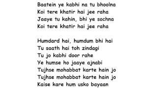 Baatein Ye Kabhi Na Lyrics Full Song Lyrics Movie – Khamoshiyan | Arijit Singh