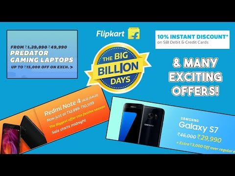 Flipkart Big billion day 2017 offers! BEST TIME TO BUY SMARTPHONES! Galaxy S7 at 30,000? 😍