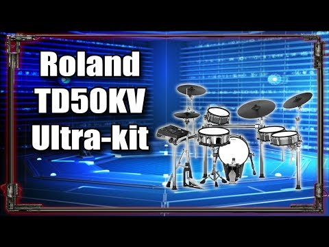 Roland TD50KV - Ultimate Kit [For my studio]