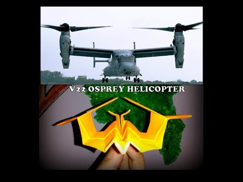 How to make paper air plane - V22 Osprey Helicopter? with step by step instructions.