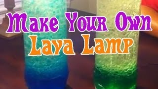 How to Make a LAVA LAMP Easy Kids Science Experiments