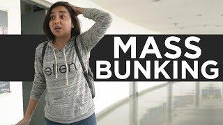 Mass Bunking Ft Bakkbenchers | MostlySane