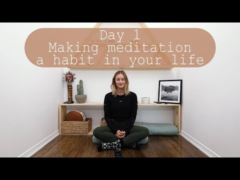Day 1 - 21 Days of Creating a Daily Meditation Habit