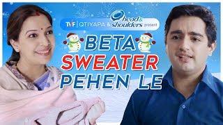 Maa Ki Baat - Beta Sweater Pehen Le