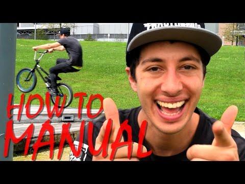 HOW TO BMX 2016 - HOW TO MANUAL BMX !