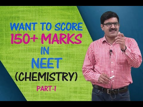 Want To Score 150+ Marks in NEET (Chemistry) | Part-1