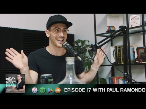 Paul Ramondo on Passion, Excitement & Loving What You Do: Amplify Your Business Podcast