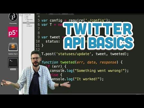 15.4: Twitter API Basics - Twitter Bot Tutorial