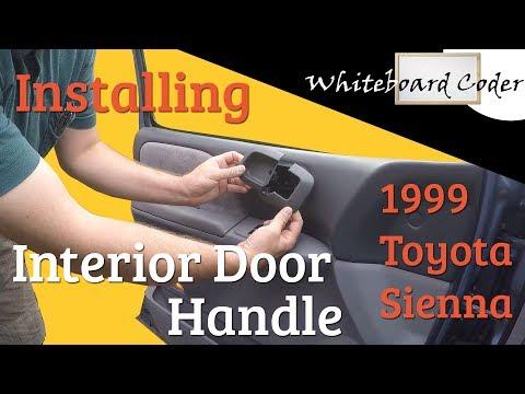Install interior front door handle on 1999 Toyota Sienna