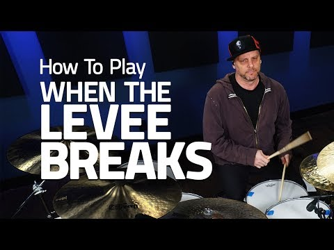 How To Play When The Levee Breaks - Drum Lesson (Drumeo)