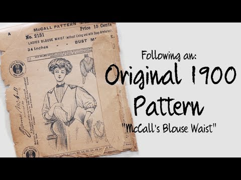 Following a 1900's Blouse Pattern : Sewing through the Decades