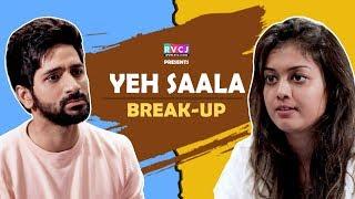 Yeh Saala Break-Up| ft. Vardhan Puri | RVCJ | Yeh Saali Aashiqui