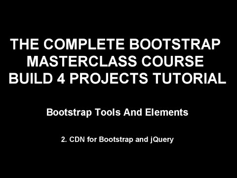 bootstrap training Part 2 - CDN for Bootstrap and jQuery (1-65)
