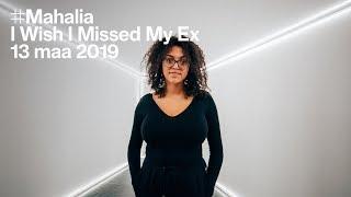 The Tunnel — Mahalia - I Wish I Missed My Ex