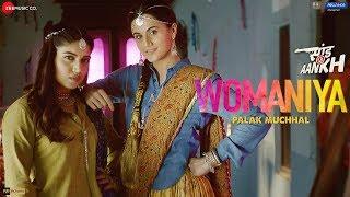 Womaniya by Palak Muchhal - Saand Ki Aankh | Bhumi Pednekar, Taapsee Pannu | Vishal Mishra