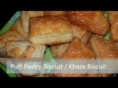 Puff Pastry Biscuit /Khare Biscuit with home made dough