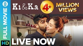 Ki & Ka | Full Movie LIVE on Eros Now | Arjun Kapoor & Kareena Kapoor