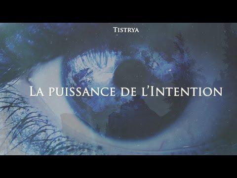 La puissance de l'Intention (Documentaire)