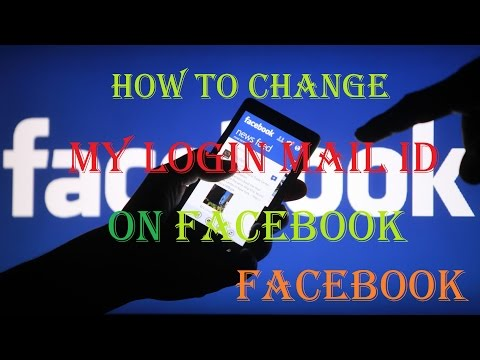 How To Change Facebook Login Email ID