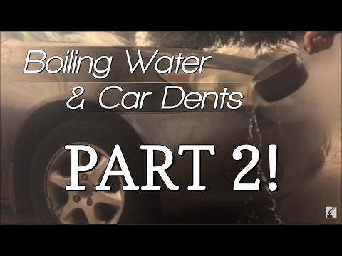 Life Hack - Using Boiling Water to Get Car Dents Out Part 2