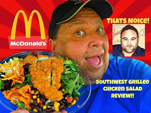 McDonald's® Southwest Grilled Chicken Salad Review w/Thats Noice!