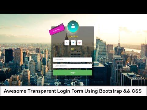 Bootstrap CSS Amazing Transparent Login Form