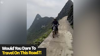 Would you dare drive along this terrifying road in Vietnam? | Dangerous Roads