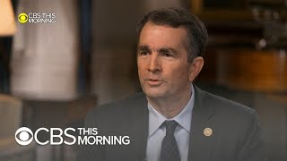 """Gov. Ralph Northam says he can take Virginia to the """"next level"""" amid controversy"""