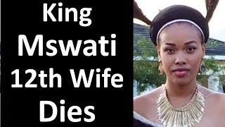 12th Wife of King Mswati Dies