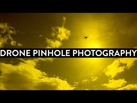 Drone Pinhole Photography - World Pinhole Photography Day WPPD 2018