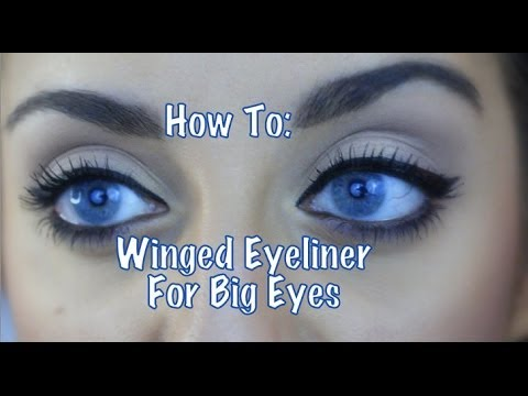♡How To: Winged Eyeliner For Big Eyes♡