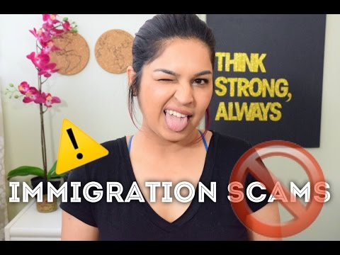 IMMIGRATION SCAMS! How to| Avoid Them!
