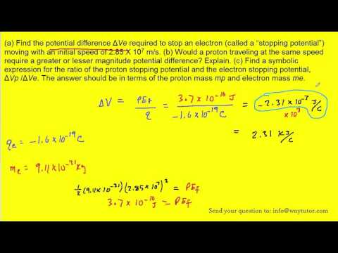 """(a) Find the potential difference ΔVe required to stop an electron (called a """"stopping potential"""") m"""