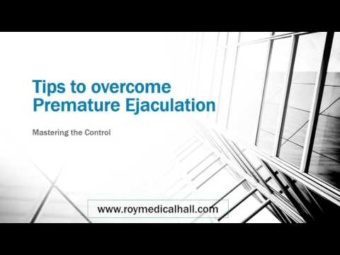 Tips to overcome Premature Ejaculation - Roy Medical Hall, Ernakulam, Kottayam, Thrissur, Angamaly.