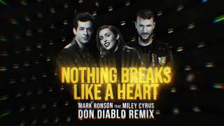 Mark Ronson ft. Miley Cyrus - Nothing Breaks Like A Heart (Don Diablo Remix)