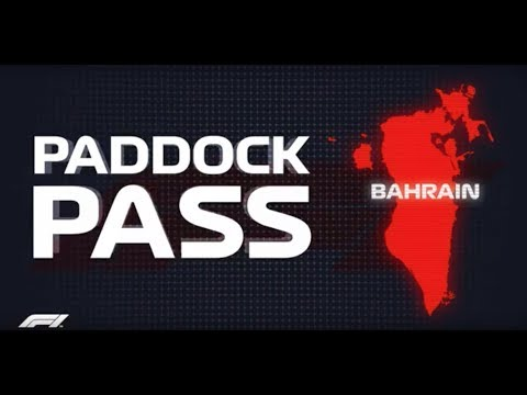 F1 Paddock Pass: Post-Race at the 2018 Bahrain Grand Prix