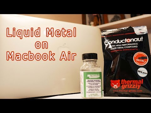 Liquid Metal on Macbook Air
